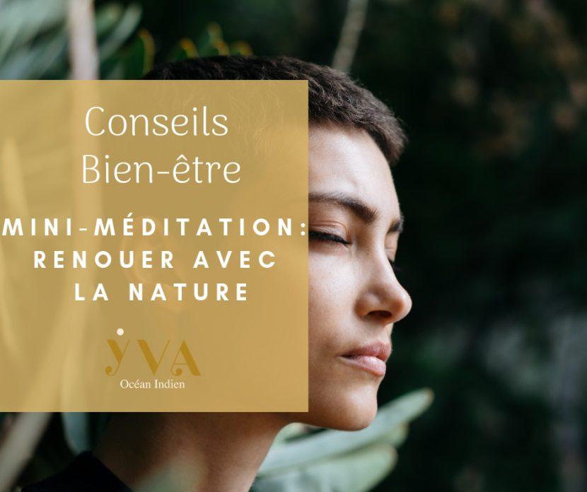 conseils bien-être méditation et nature YVA Océan Indien