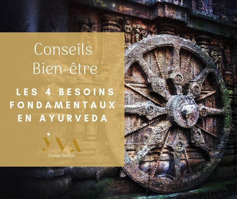 conseils bien-être besoins fondamentaux ayurveda